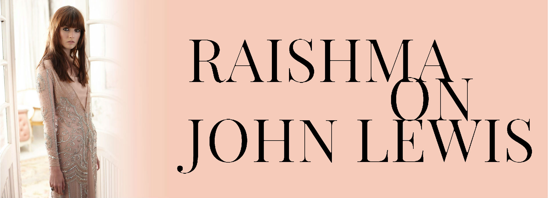 Raishma launches on John Lewis