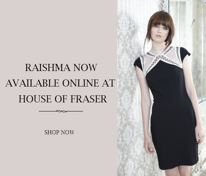 Raishma now available at House of Fraser